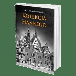 Powieści Jolanty Marii Kalety o Dolnym Śląsku i nie tylko